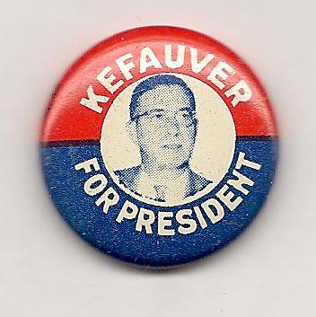 Kefauver for president 001